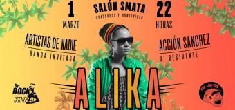 ALIKA en V. Mercedes – Jueves 1 de Marzo, salon Smata!